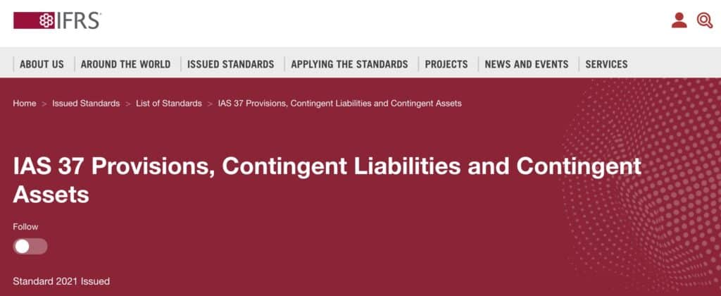 Accounting for Provisions, Contingent Liabilities and Contingent Assets - IAS 37